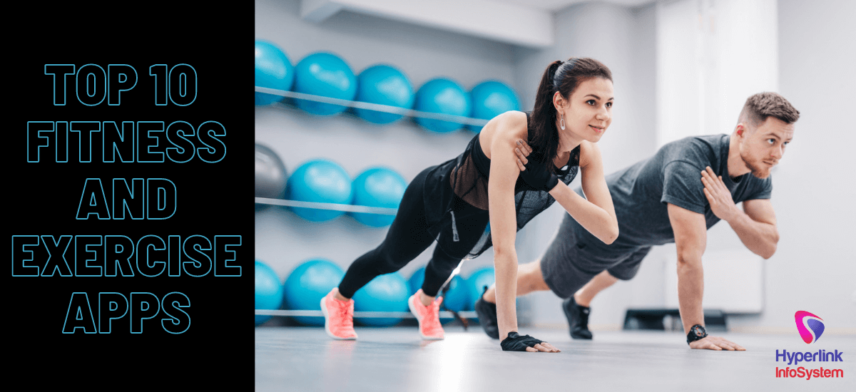 Top 10 Fitness and Exercise Apps