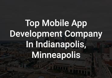 app development in indianapolis, minneapolis