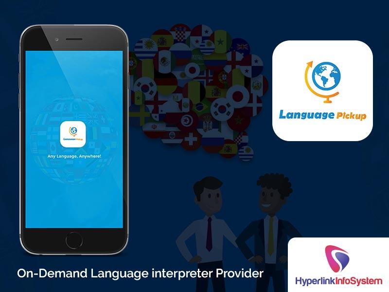 language pickup on demand language interpreter provider
